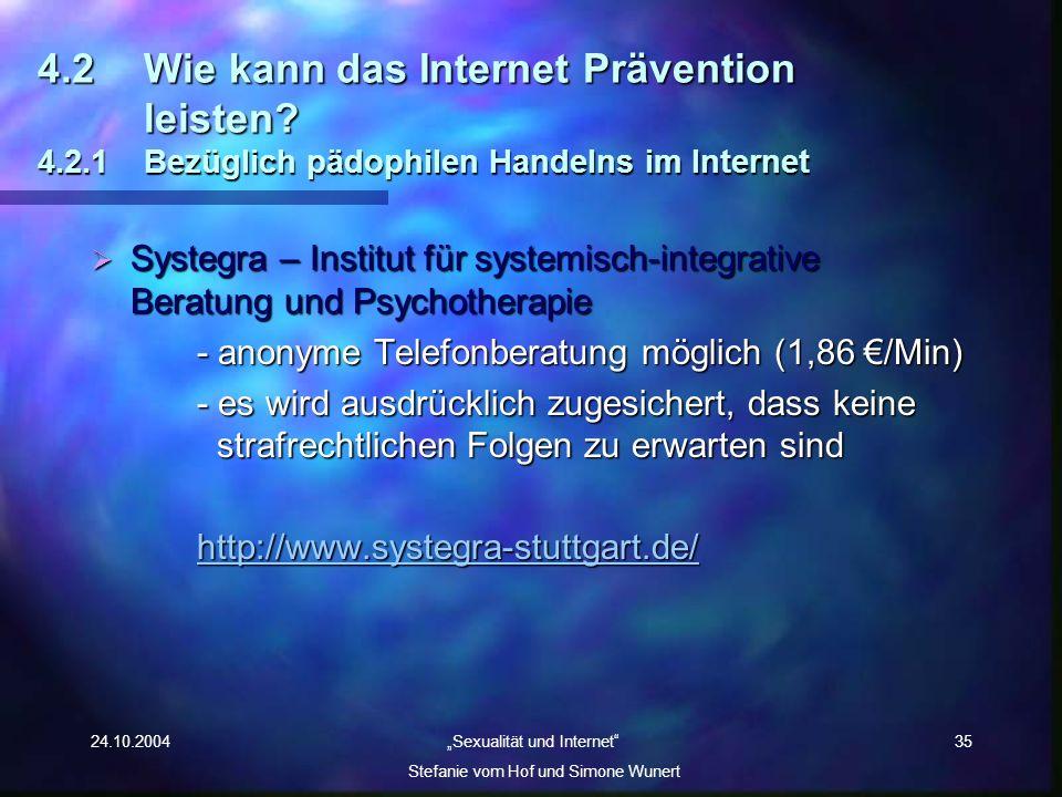 4. 2. Wie kann das Internet Prävention. leisten. 4. 2. 1