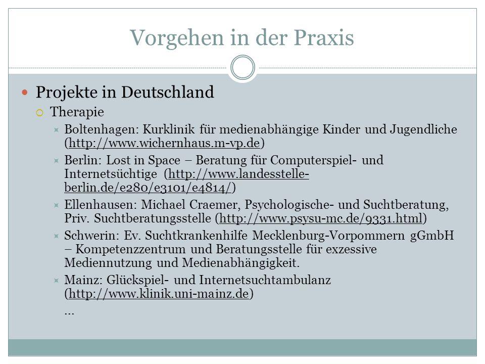 Vorgehen in der Praxis Projekte in Deutschland Therapie