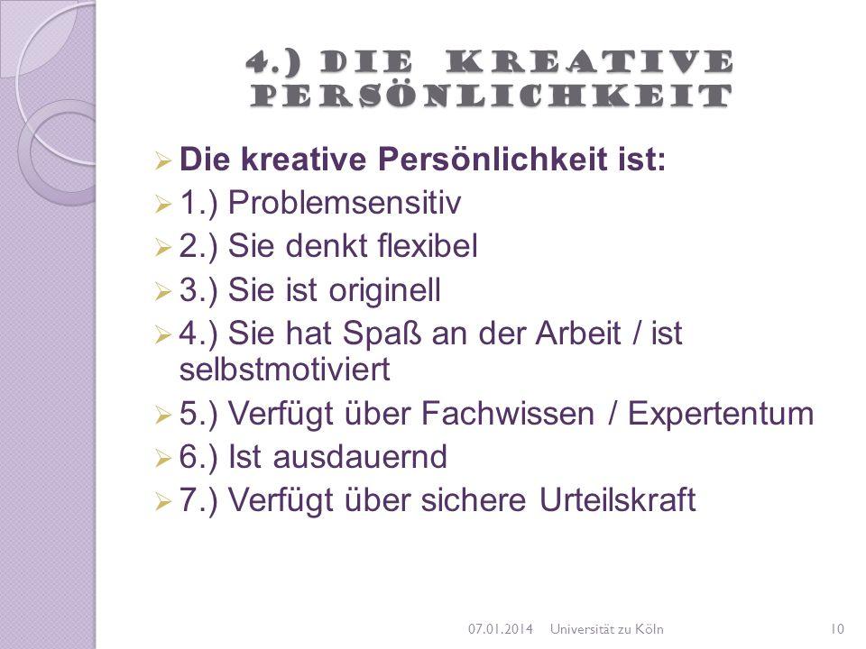 4.) Die kreative Persönlichkeit