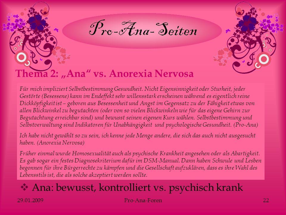 "Thema 2: ""Ana vs. Anorexia Nervosa"