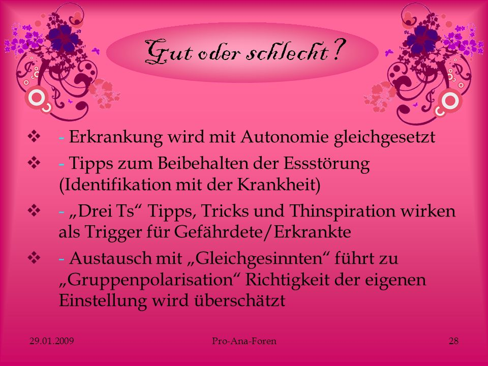 - Erkrankung wird mit Autonomie gleichgesetzt