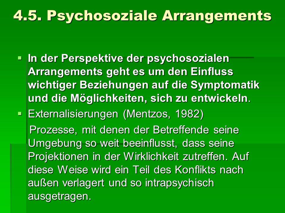 4.5. Psychosoziale Arrangements