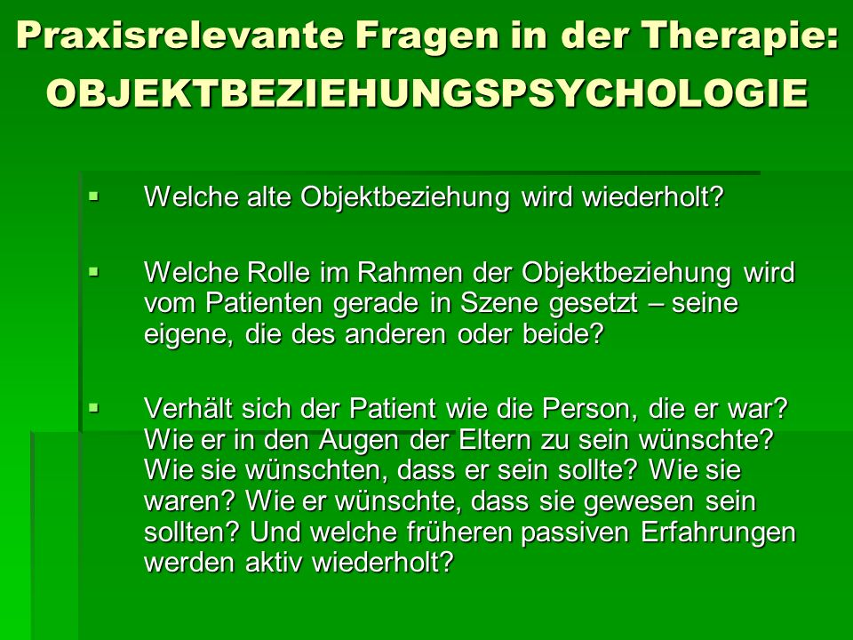 Praxisrelevante Fragen in der Therapie: OBJEKTBEZIEHUNGSPSYCHOLOGIE