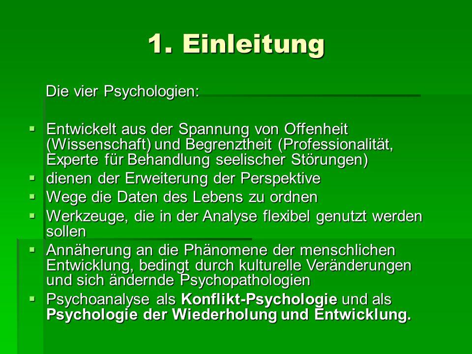 1. Einleitung Die vier Psychologien: