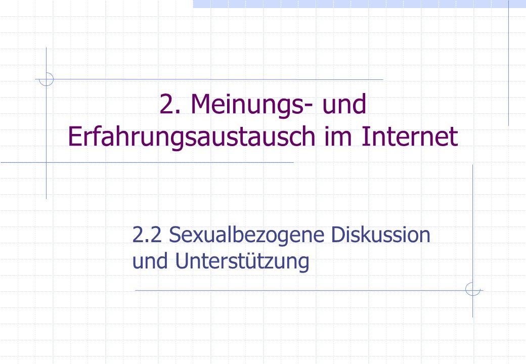 2. Meinungs- und Erfahrungsaustausch im Internet