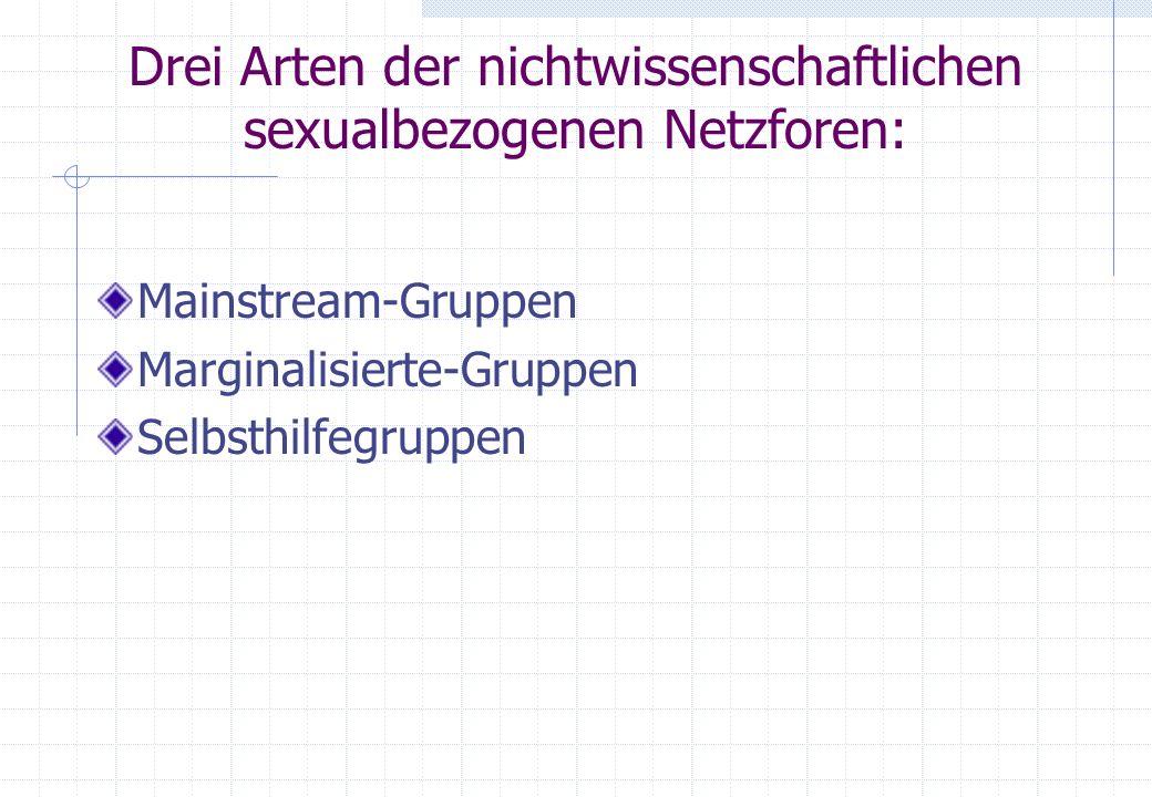 Drei Arten der nichtwissenschaftlichen sexualbezogenen Netzforen: