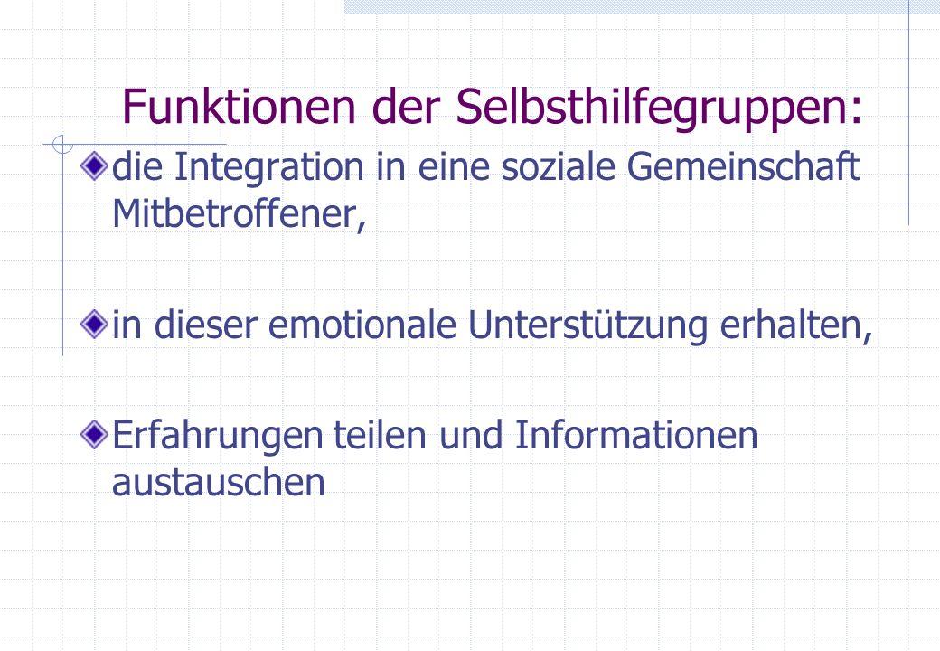 Funktionen der Selbsthilfegruppen: