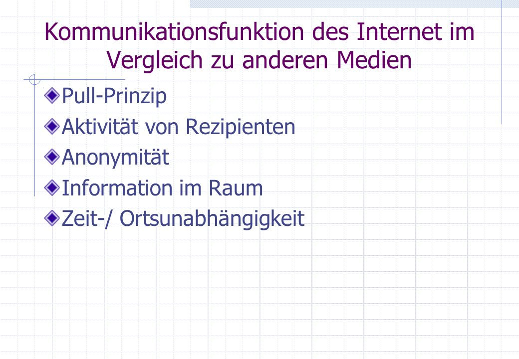 Kommunikationsfunktion des Internet im Vergleich zu anderen Medien