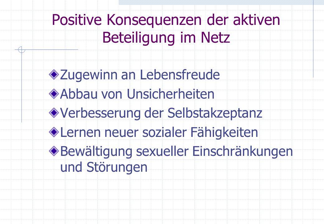 Positive Konsequenzen der aktiven Beteiligung im Netz