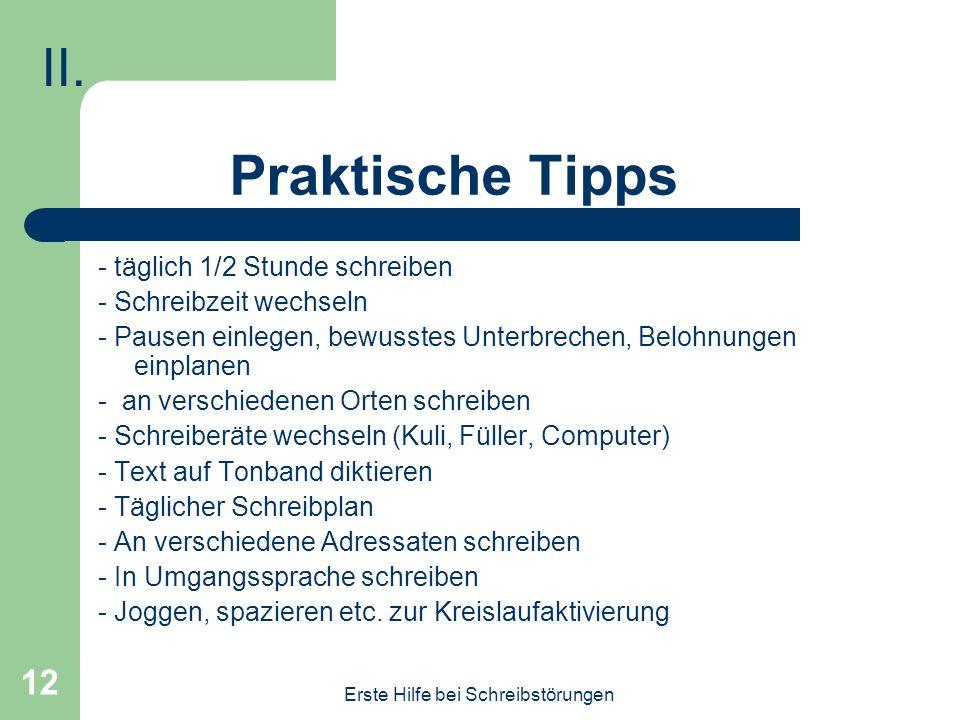 Praktische Tipps II. - täglich 1/2 Stunde schreiben