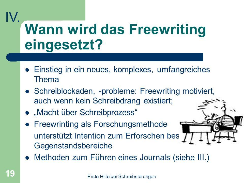 Wann wird das Freewriting eingesetzt