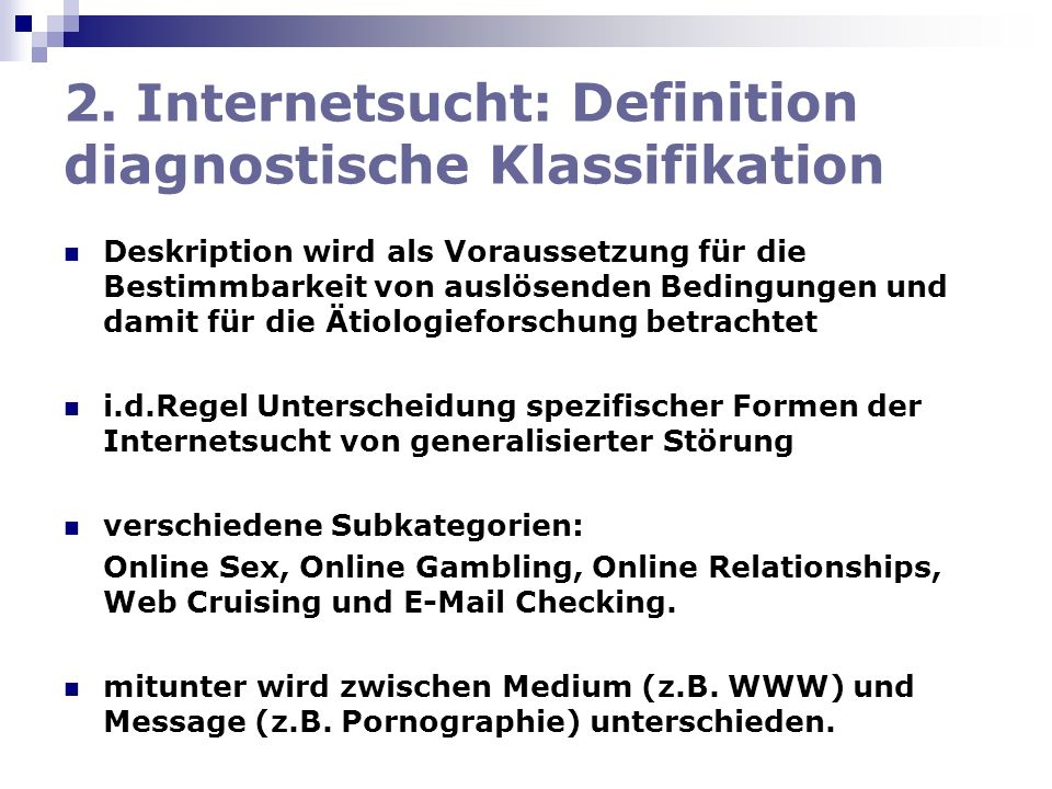 2. Internetsucht: Definition diagnostische Klassifikation