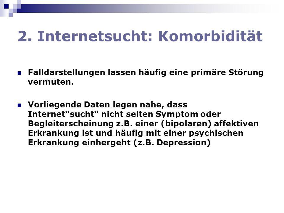 2. Internetsucht: Komorbidität