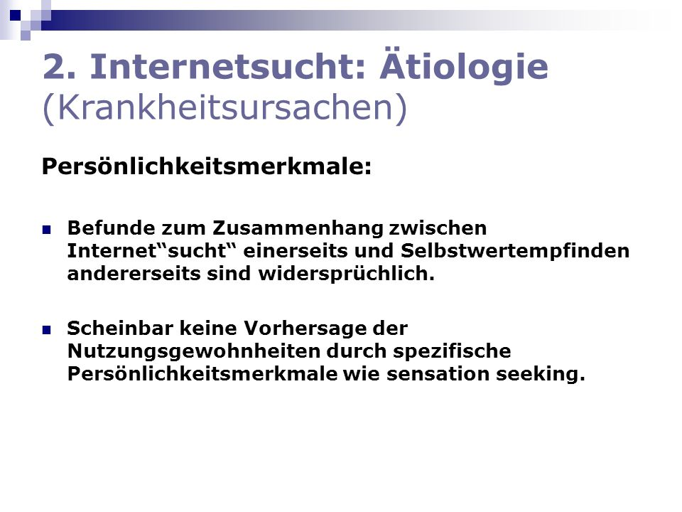 2. Internetsucht: Ätiologie (Krankheitsursachen)