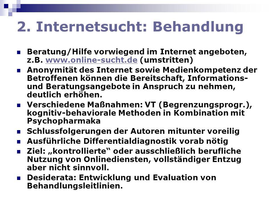 2. Internetsucht: Behandlung