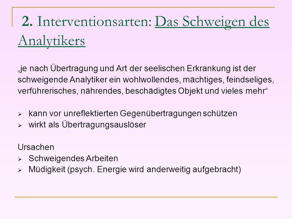 2. Interventionsarten: Das Schweigen des Analytikers