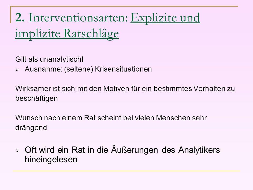2. Interventionsarten: Explizite und implizite Ratschläge