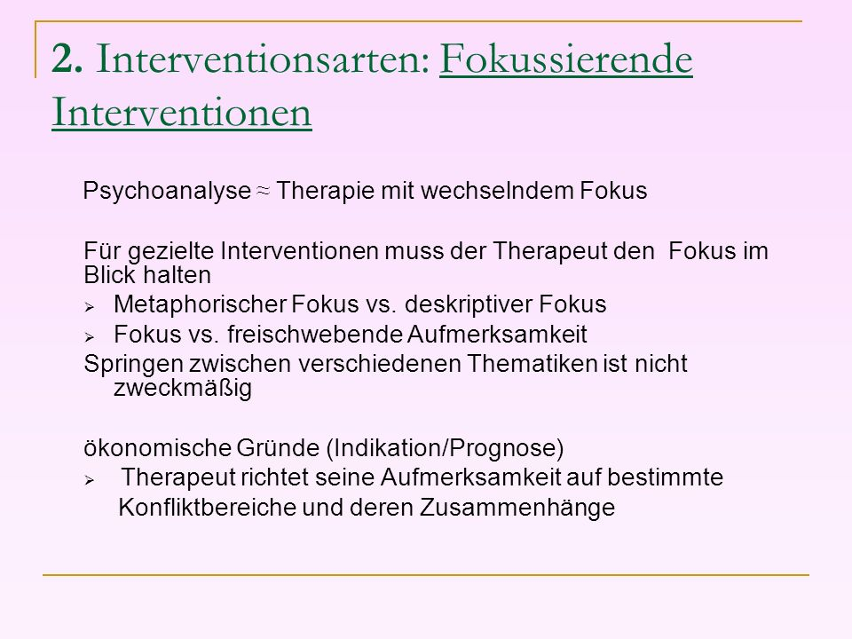 2. Interventionsarten: Fokussierende Interventionen