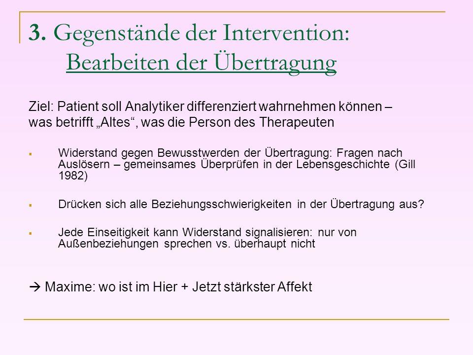 3. Gegenstände der Intervention: Bearbeiten der Übertragung