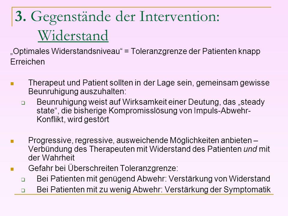 3. Gegenstände der Intervention: Widerstand