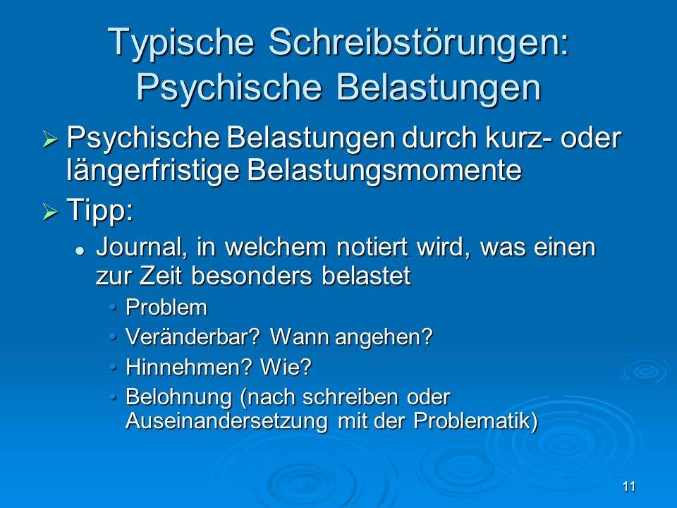 Typische Schreibstörungen: Psychische Belastungen