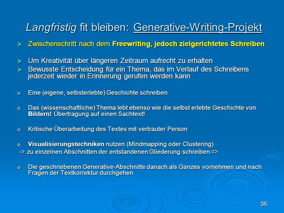 Langfristig fit bleiben: Generative-Writing-Projekt