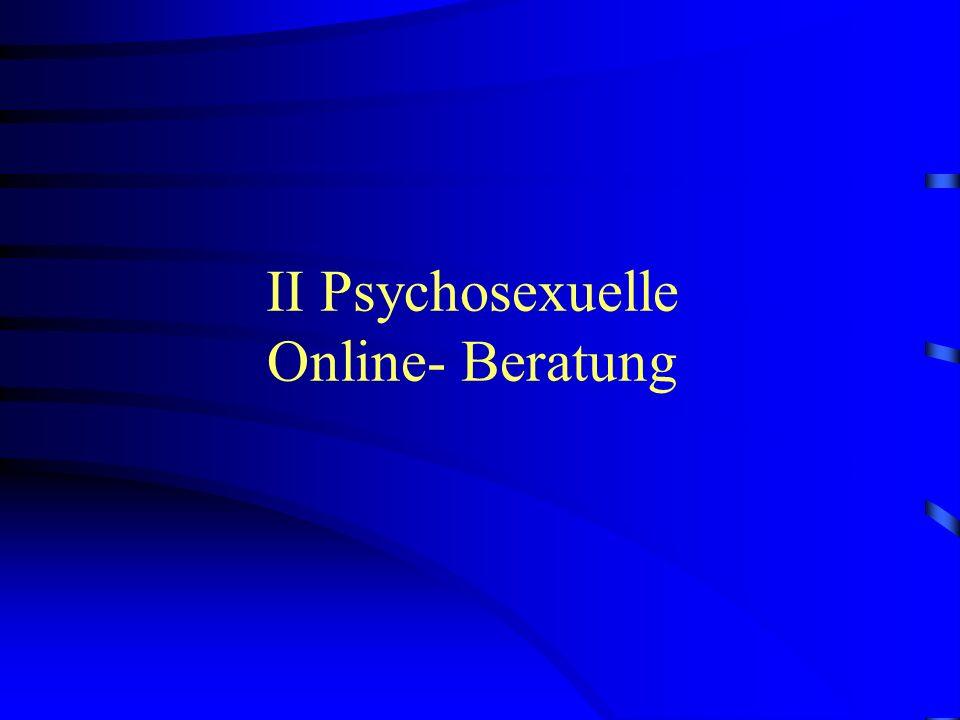 II Psychosexuelle Online- Beratung