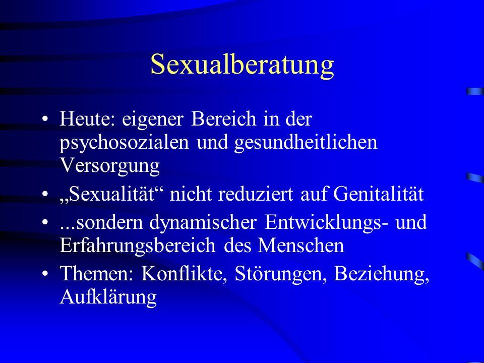 """Sexualberatung Heute: eigener Bereich in der psychosozialen und gesundheitlichen Versorgung. """"Sexualität nicht reduziert auf Genitalität."""