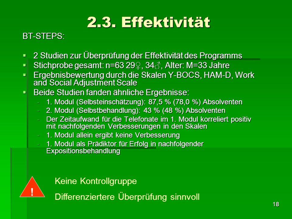 2.3. Effektivität ! Keine Kontrollgruppe