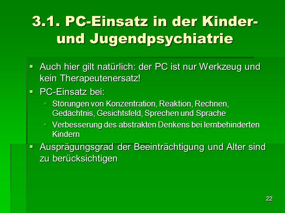 3.1. PC-Einsatz in der Kinder- und Jugendpsychiatrie