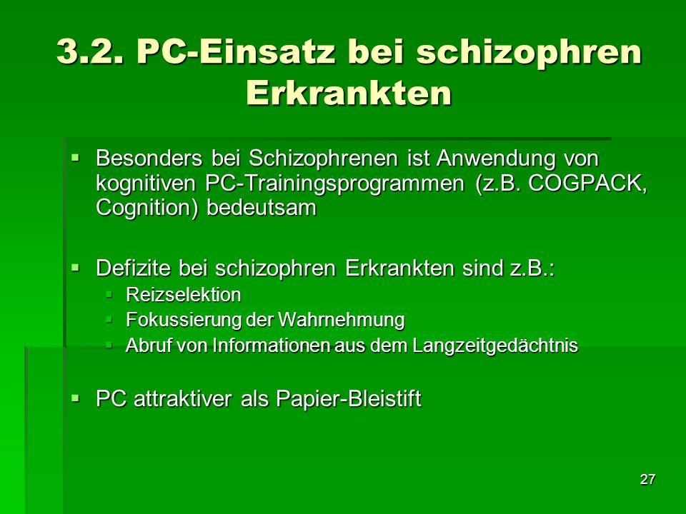 3.2. PC-Einsatz bei schizophren Erkrankten