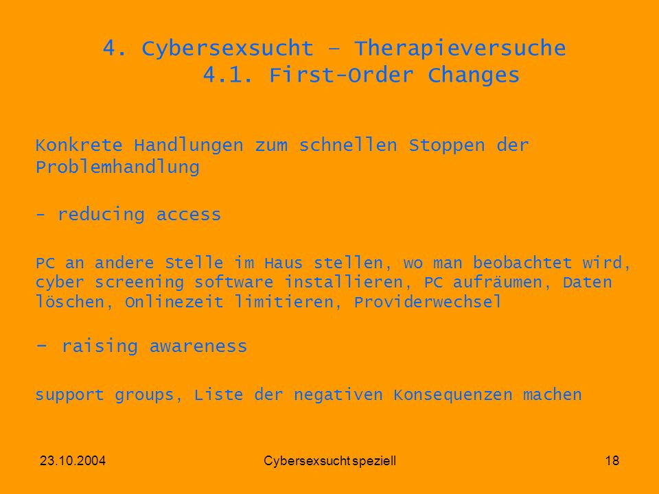 4. Cybersexsucht – Therapieversuche 4.1. First-Order Changes