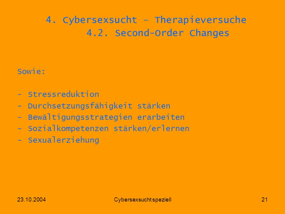 4. Cybersexsucht – Therapieversuche 4.2. Second-Order Changes