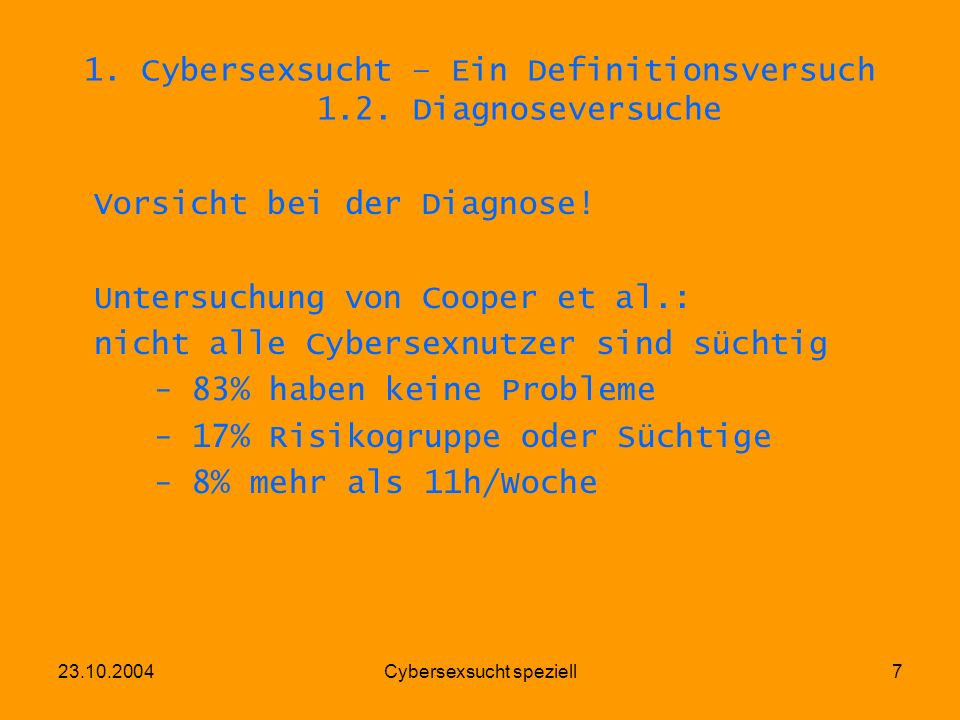 1. Cybersexsucht – Ein Definitionsversuch 1.2. Diagnoseversuche