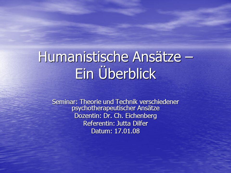 Humanistische Ansätze – Ein Überblick