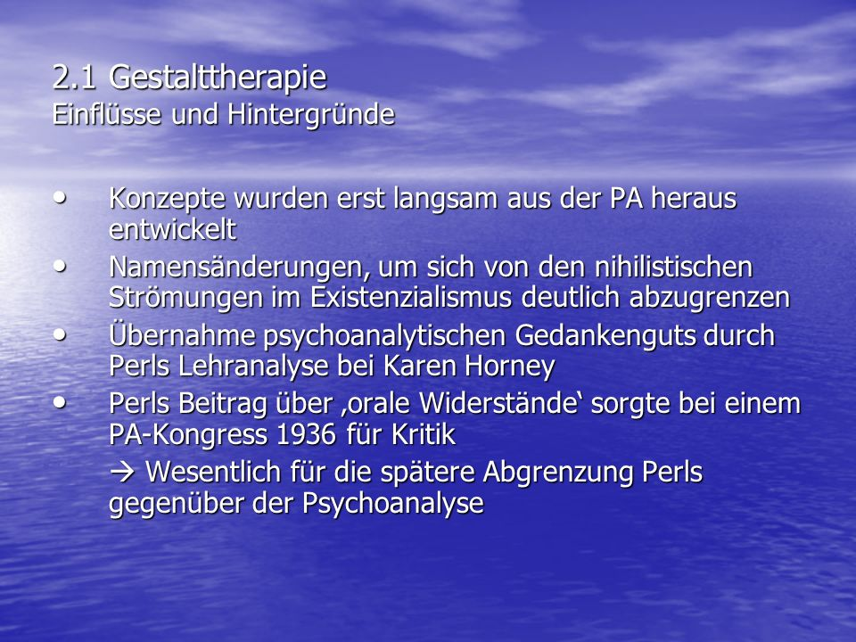 2.1 Gestalttherapie Einflüsse und Hintergründe
