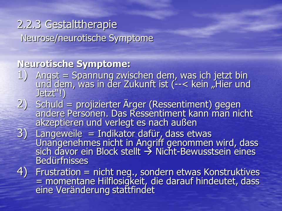 2.2.3 Gestalttherapie Neurose/neurotische Symptome