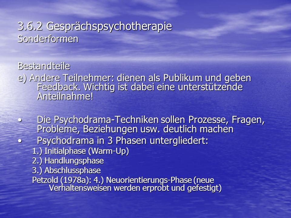 3.6.2 Gesprächspsychotherapie Sonderformen