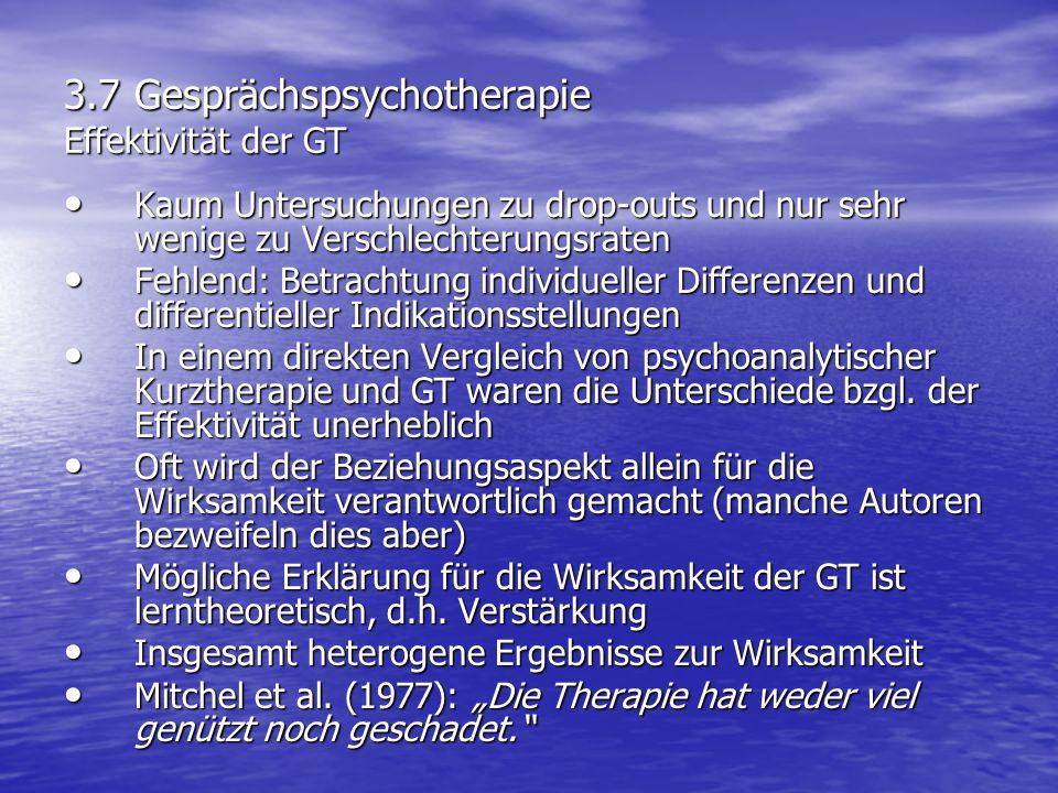 3.7 Gesprächspsychotherapie Effektivität der GT