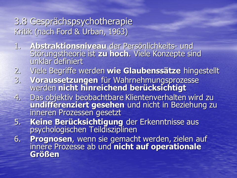 3.8 Gesprächspsychotherapie Kritik (nach Ford & Urban, 1963)