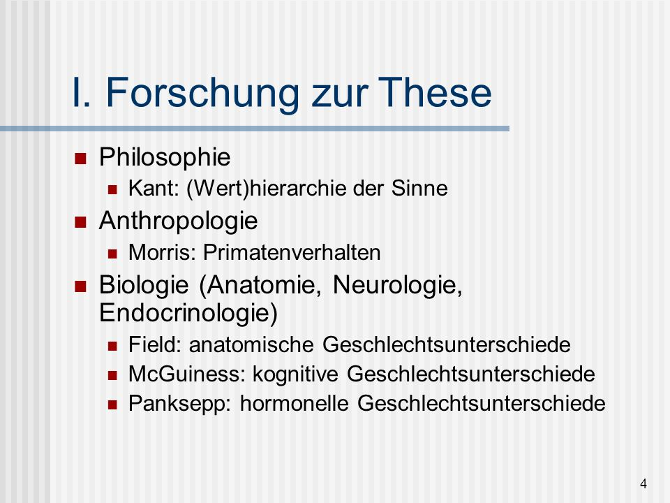 I. Forschung zur These Philosophie Anthropologie
