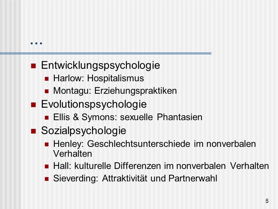 ... Entwicklungspsychologie Evolutionspsychologie Sozialpsychologie