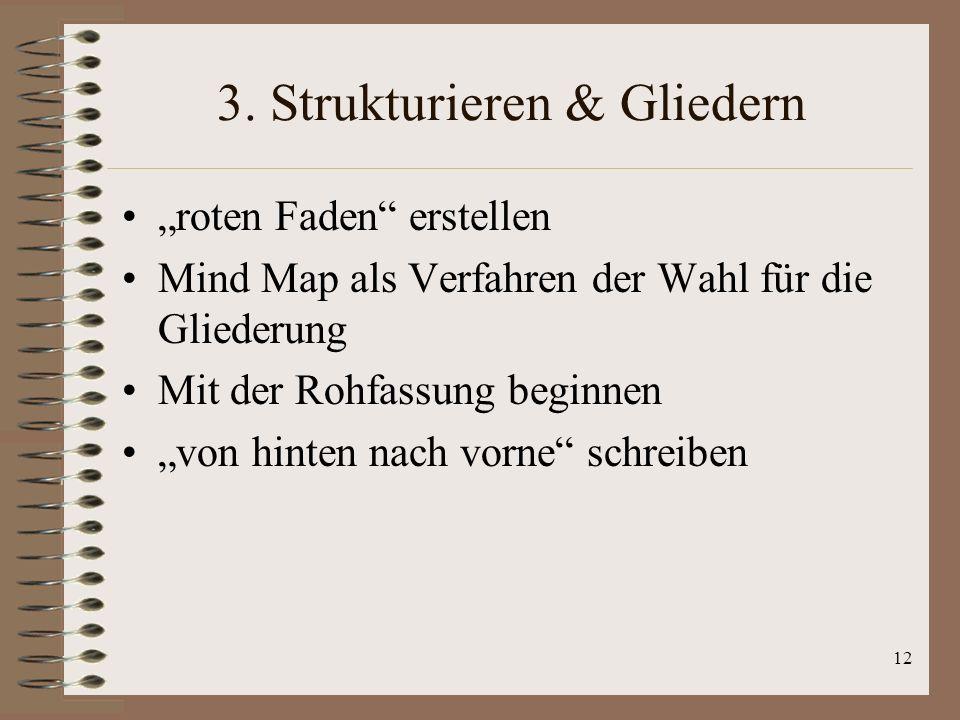3. Strukturieren & Gliedern