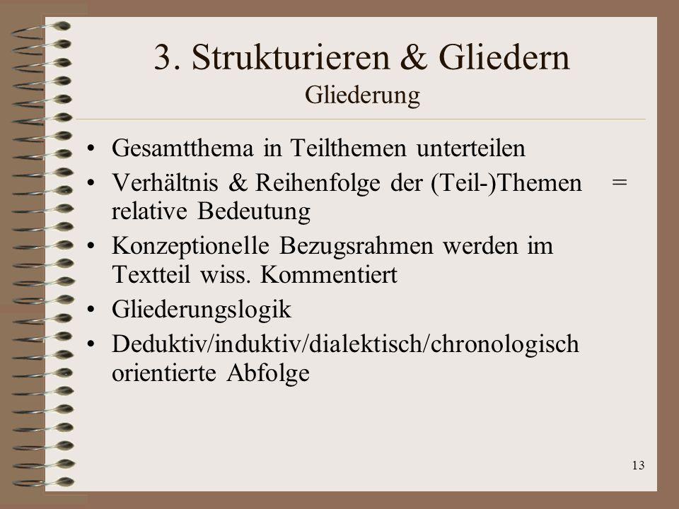 3. Strukturieren & Gliedern Gliederung