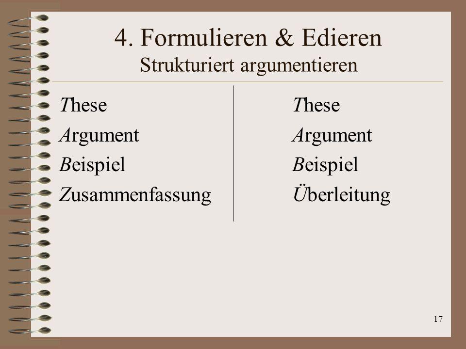 4. Formulieren & Edieren Strukturiert argumentieren