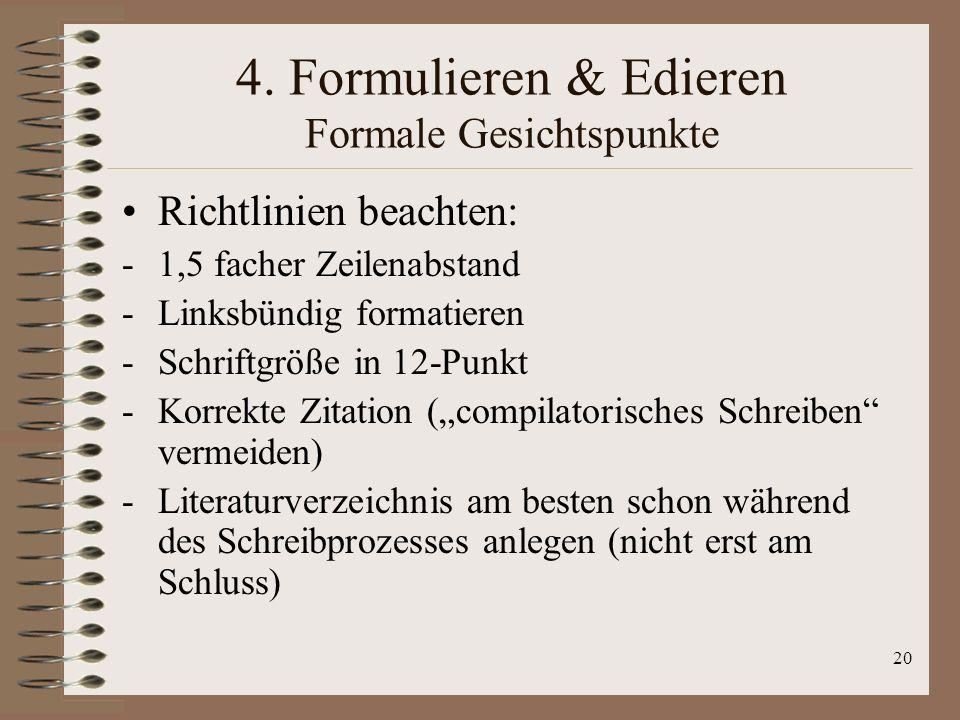 4. Formulieren & Edieren Formale Gesichtspunkte