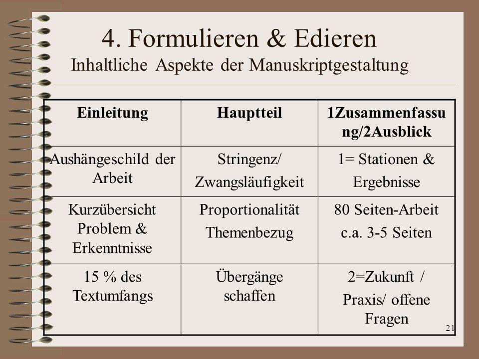 4. Formulieren & Edieren Inhaltliche Aspekte der Manuskriptgestaltung