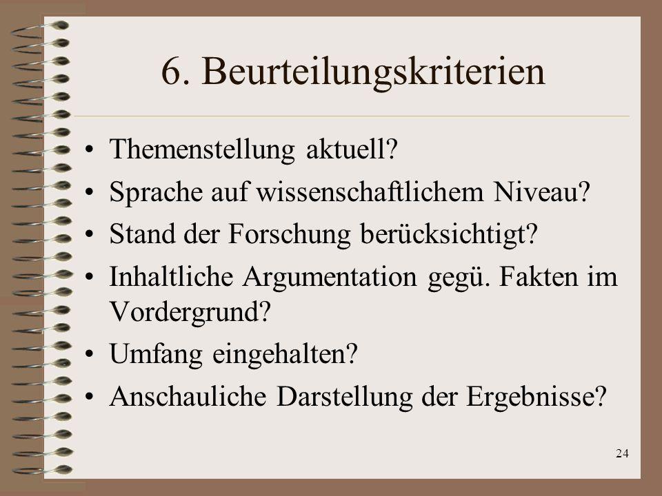 6. Beurteilungskriterien