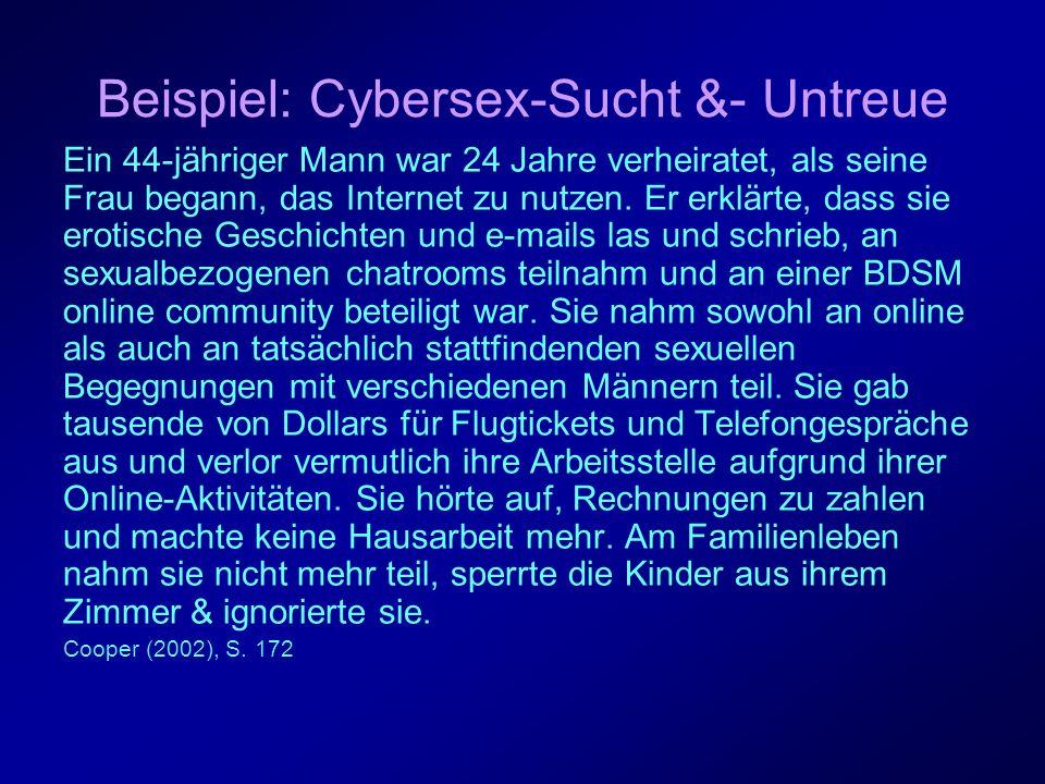 Beispiel: Cybersex-Sucht &- Untreue