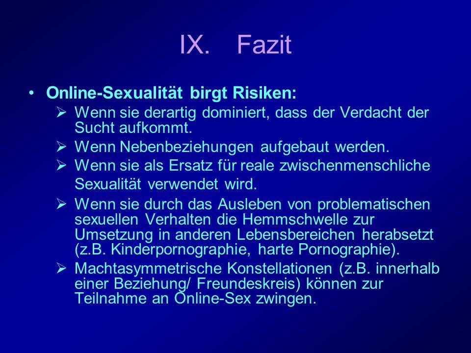 Fazit Online-Sexualität birgt Risiken: